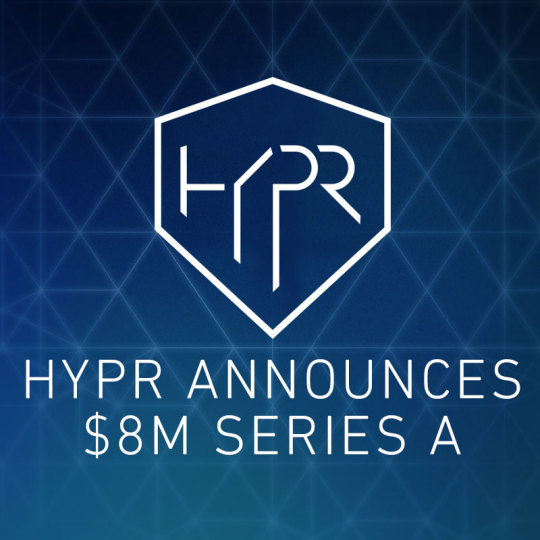 Image for HYPR Announces $8 Million Series A