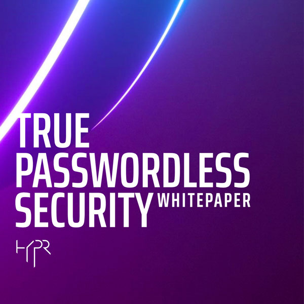 Image for 'True Passwordless Security' White Paper — Download Now
