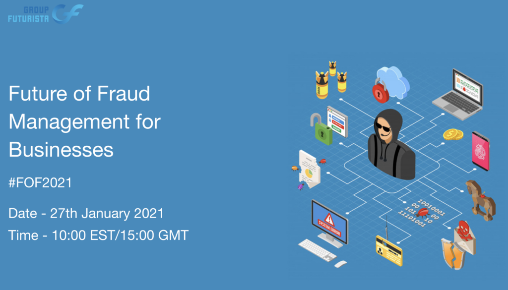 [WEBCAST] Future of Fraud Management for Business
