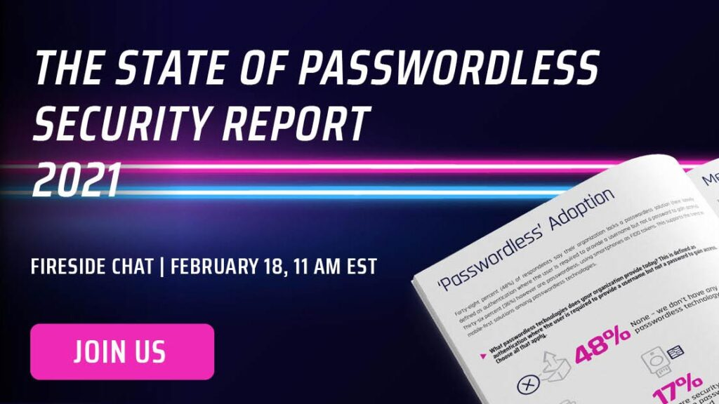 [WEBCAST] 2021 State of Passwordless Security
