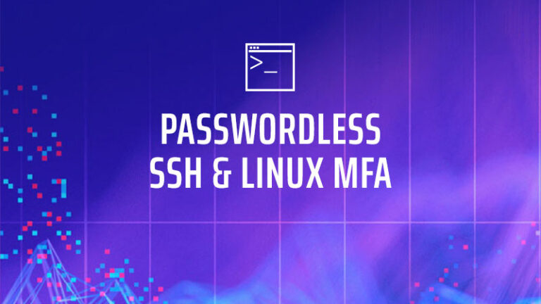 True Passwordless SSH Linux MFA