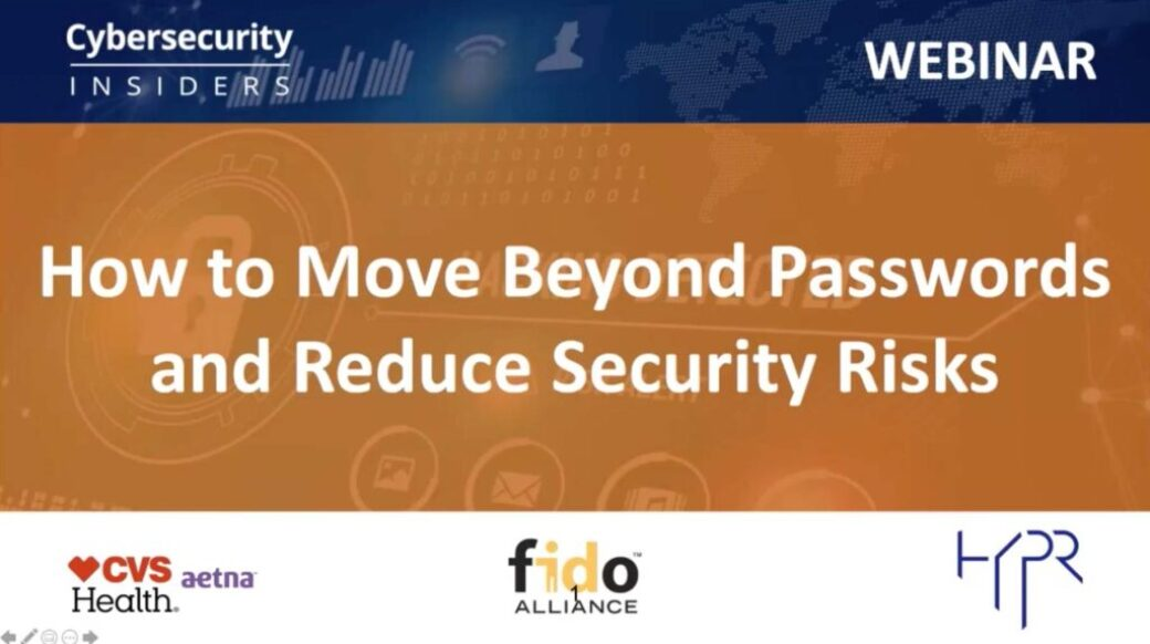 How to Move Beyond Passwords Webcast 2020!