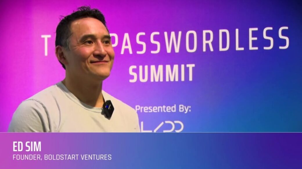 Ed Sim – A VC Perspective on Passwords!
