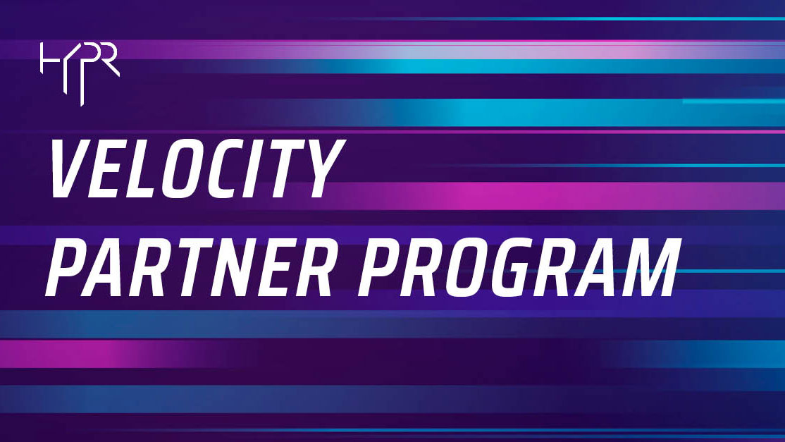 Image for HYPR Launches Velocity™ Partner Program