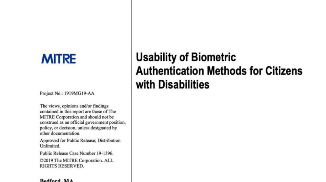 MITRE Usability of Biometric Authentication Methods for Citizens with Disabilities!