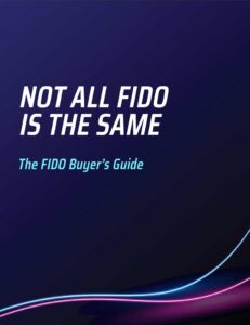 Not All FIDO is The Same White Paper