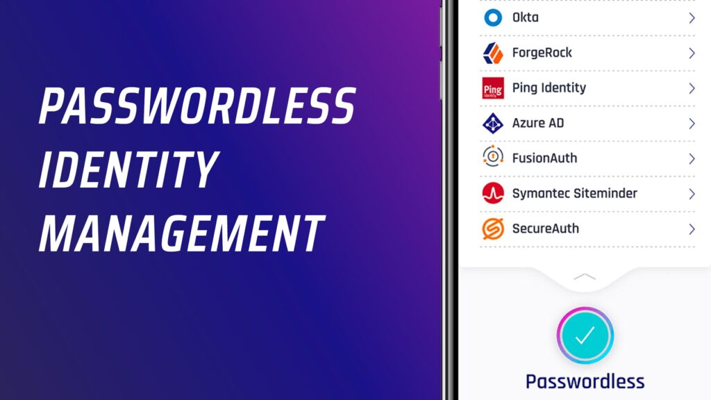 Passwordless Identity Management