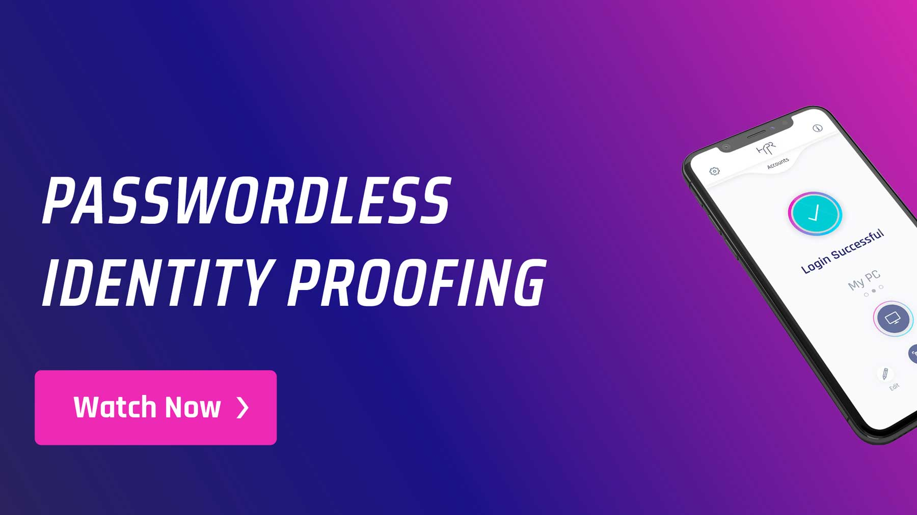 Passwordless Identity Proofing Featured