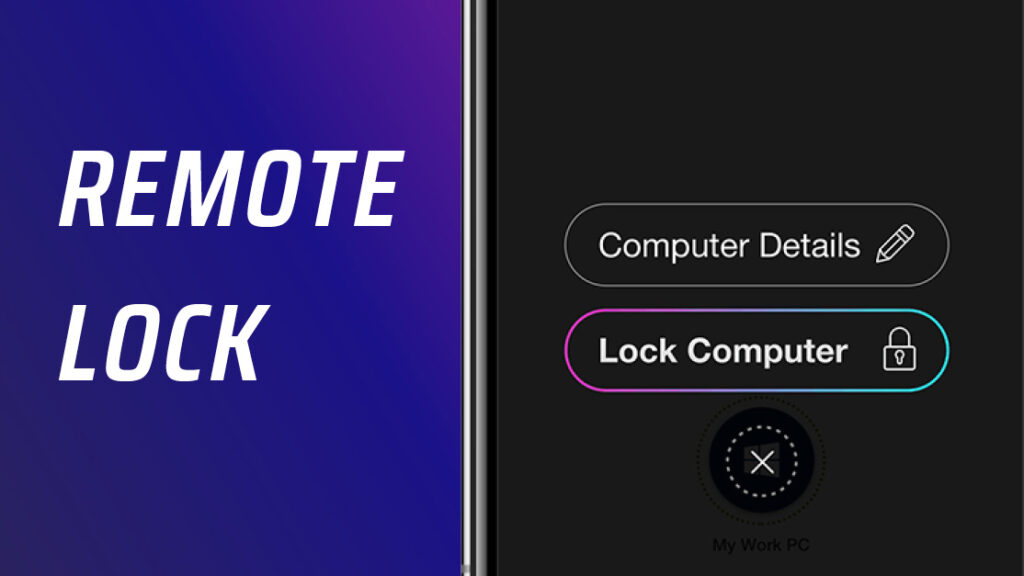 Remote Lock your Workstation